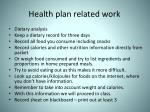 health plan related work