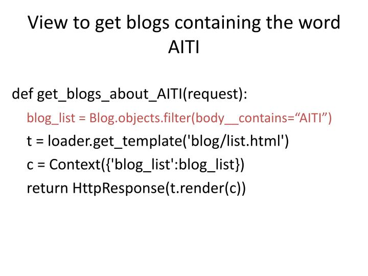 View to get blogs containing the word AITI