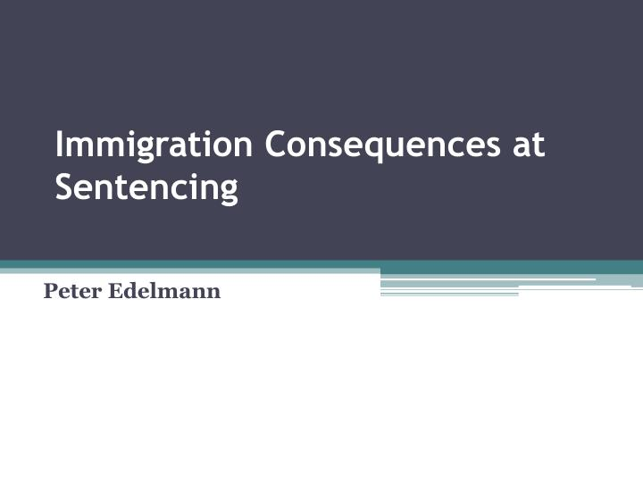 immigration consequences at sentencing n.