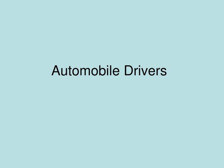 Automobile Drivers
