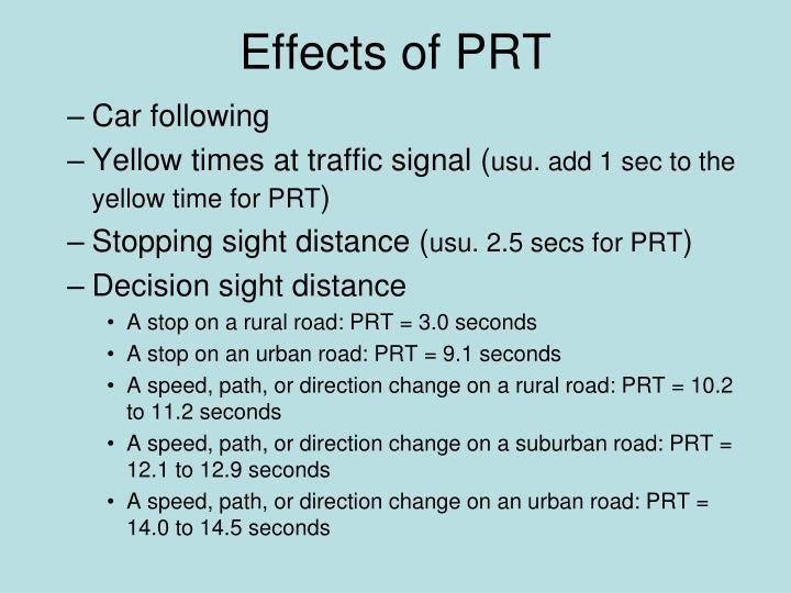 Effects of PRT