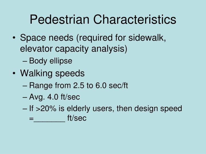 Pedestrian Characteristics