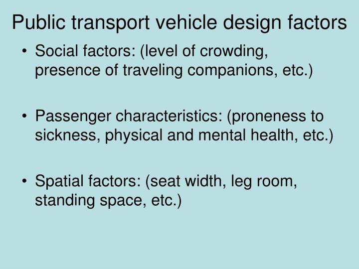 Public transport vehicle design factors