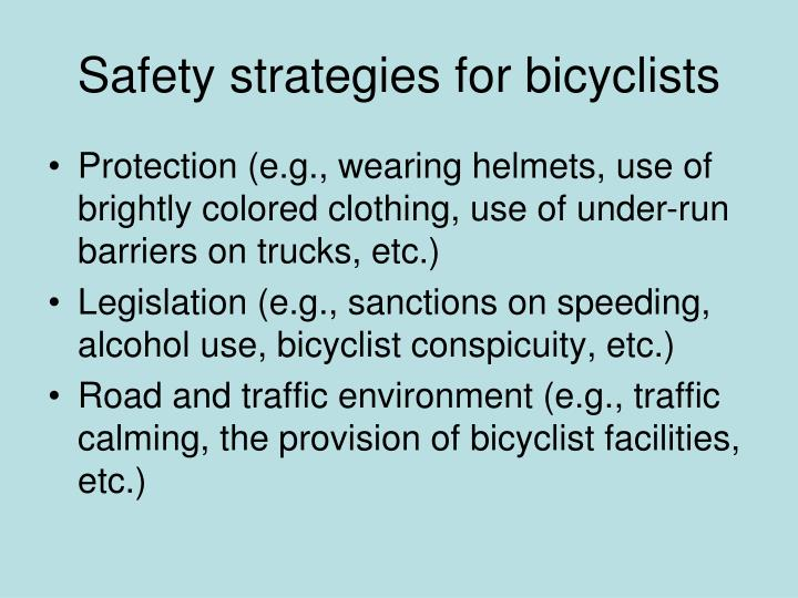 Safety strategies for bicyclists