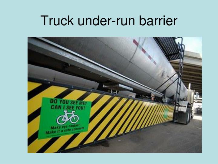 Truck under-run barrier