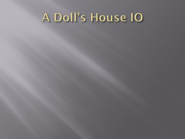 a doll s house io n.