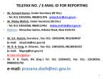 telefax no e mail id for reporting
