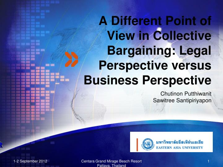 a different point of view in collective bargaining legal perspective versus business perspective n.