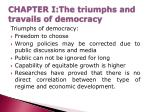 chapter i the triumphs and travails of democracy