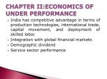 chapter ii economics of under performance
