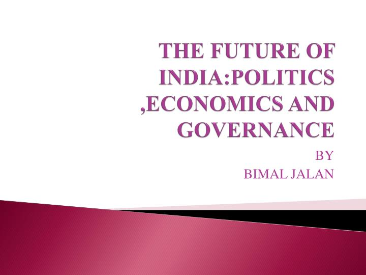 the future of india politics economics and governance n.