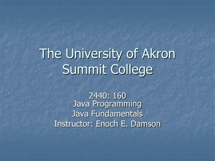 the university of akron summit college n.
