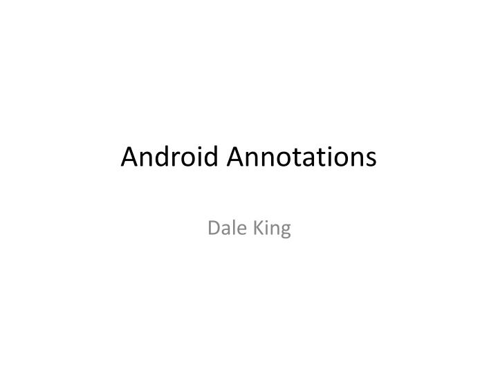 android annotations n.