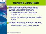 using the library panel