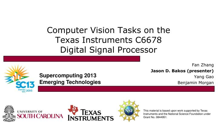 computer vision tasks on the texas instruments c6678 digital signal processor n.