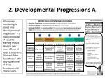 2 developmental progressions a