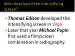 who developed the intensifying screen
