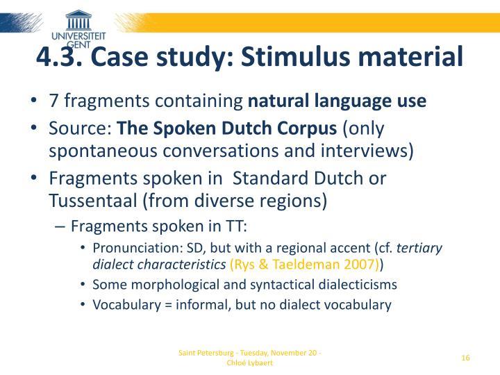 4.3. Case study: Stimulus material
