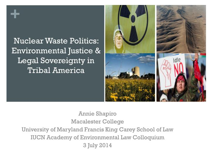 nuclear waste politics environmental justice legal sovereignty in tribal america n.