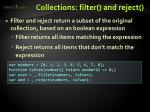 collections filter and reject