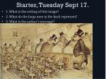 starter tuesday sept 17