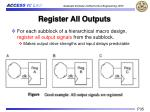 register all outputs