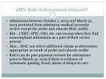 2mn rule enforcement delayed