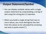 output statement symbol2