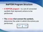 raptor program structure