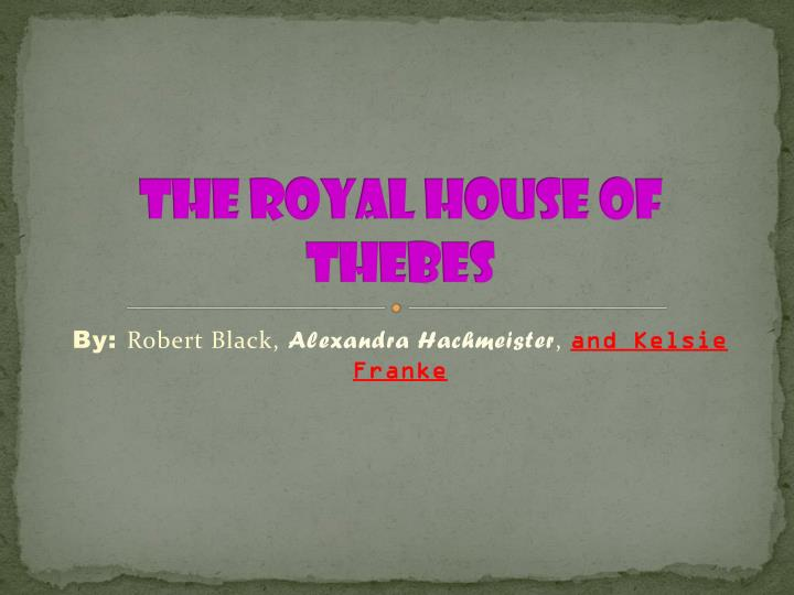 the royal house of thebes n.