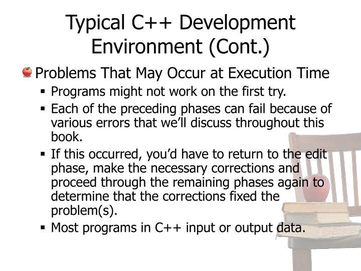 Typical C++ Development Environment (Cont.)