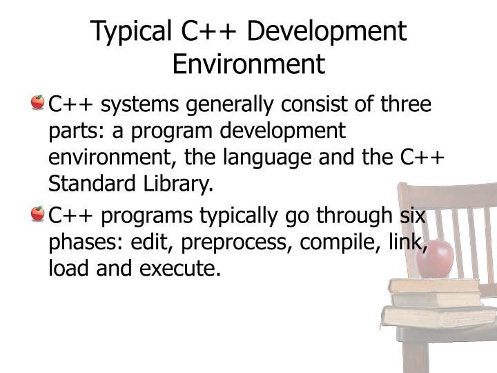 Typical c development environment