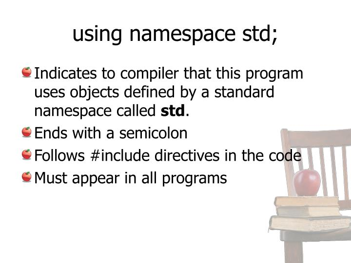 using namespace std;