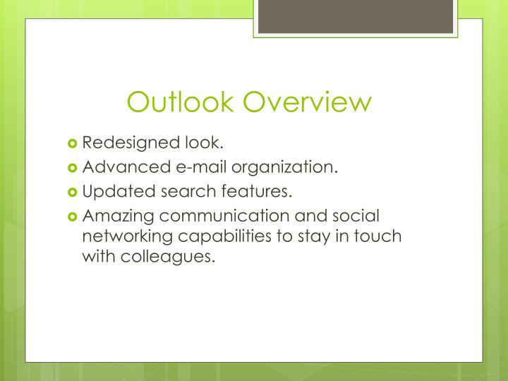 Outlook overview