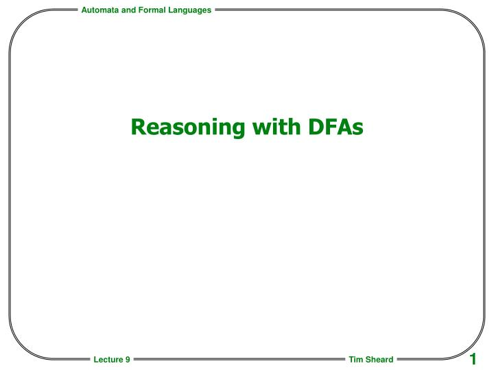 reasoning with dfas n.