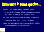 difference in plant species