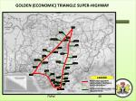 golden economic triangle super highway
