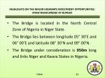 highlights on the major highways investment opportunities river niger bridge at nupeko