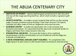 the abuja centenary city2