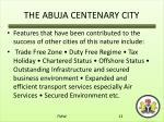 the abuja centenary city4