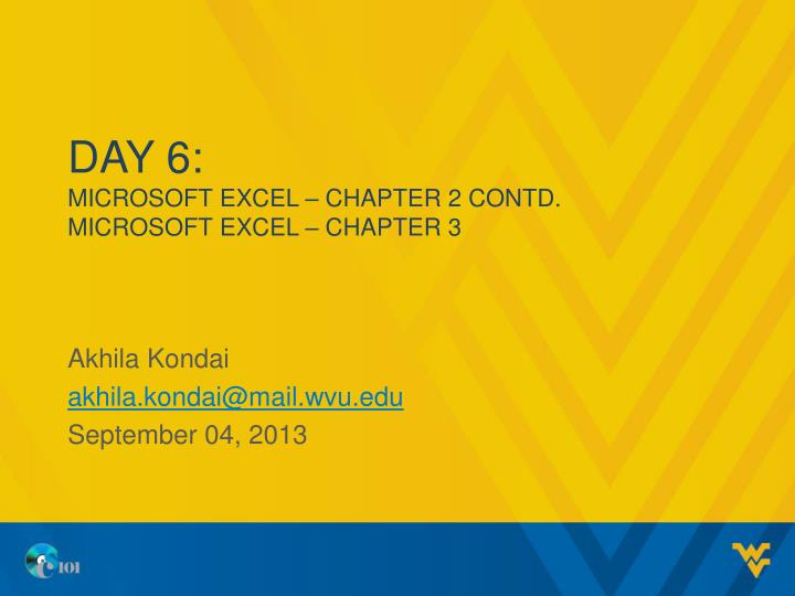 day 6 microsoft excel chapter 2 contd microsoft excel chapter 3 n.