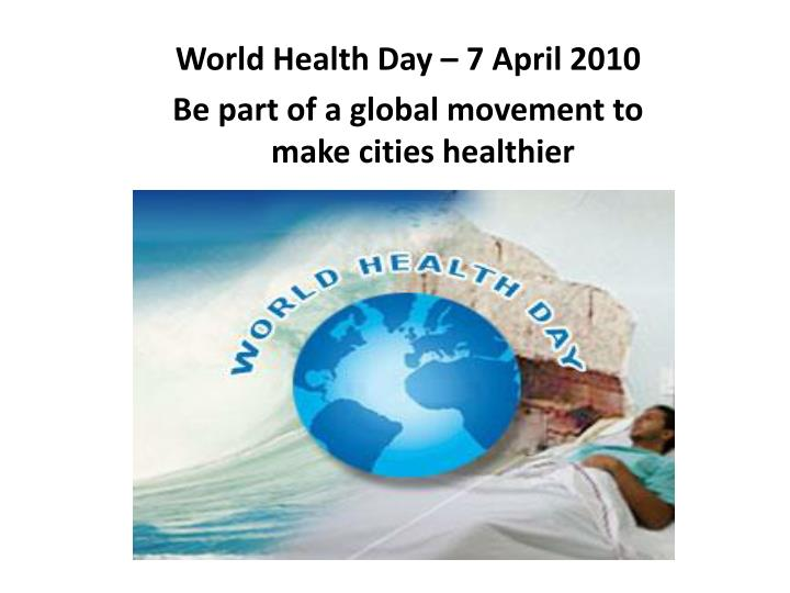 World Health Day – 7 April 2010