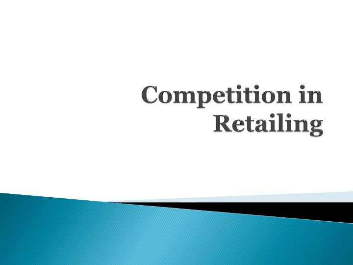 competition in retailing n.