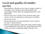 level and quality of retailer service