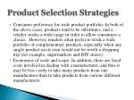 product selection strategies1