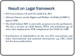 result on legal framework