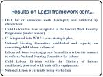 results on legal framework cont