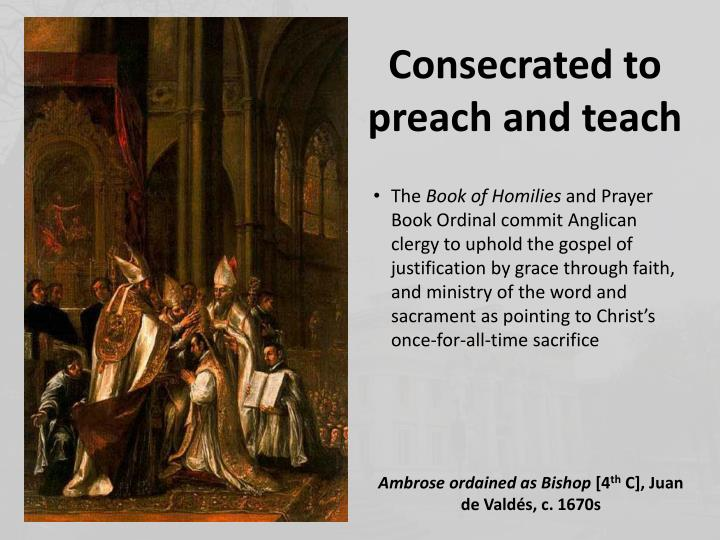 Consecrated to preach and teach