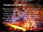 paraphrasing stanza 4
