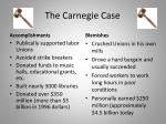 the carnegie case